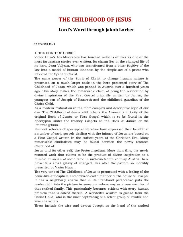 THE CHILDHOOD OF JESUS                Lord's Word through Jakob Lorber                               1FOREWORD1. THE SPIRI...