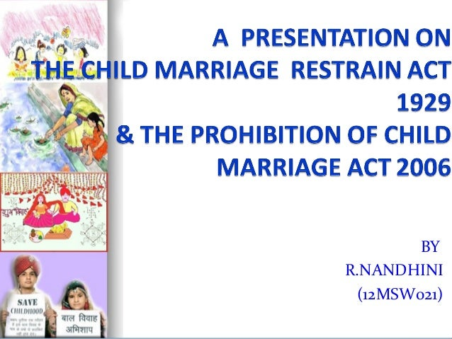 The child marriage restrain act