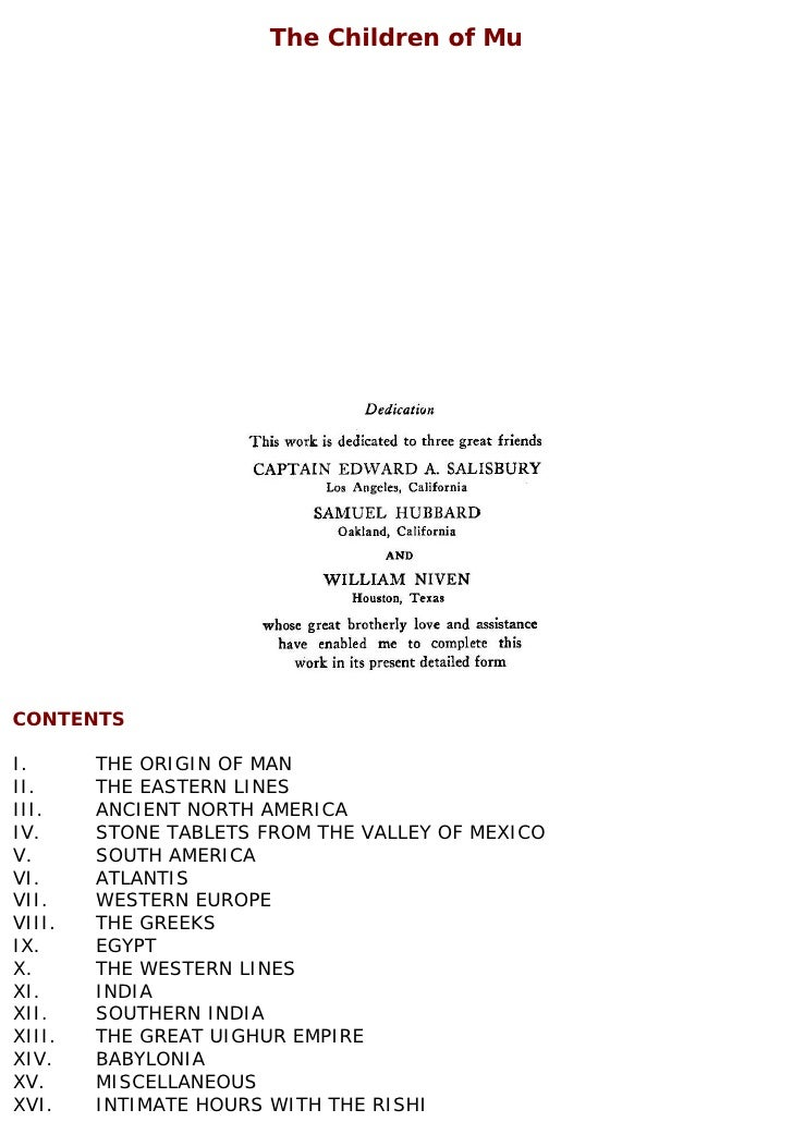 The Children of Mu     CONTENTS  I.      THE ORIGIN OF MAN II.     THE EASTERN LINES III.    ANCIENT NORTH AMERICA IV.    ...