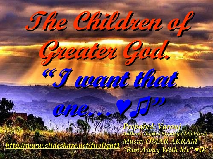 The Children of Gearter God ( Download to view & listen the music) 12 Meg file