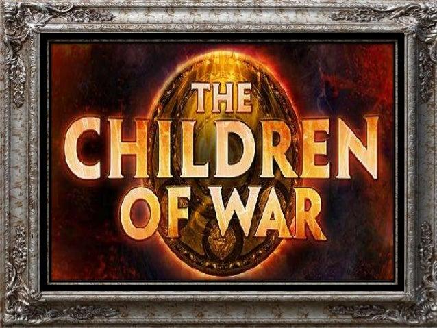 The children of war