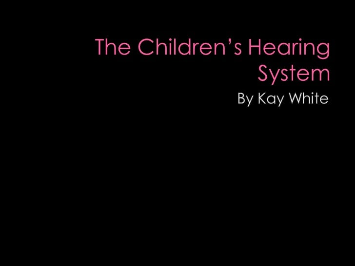 The Children's Hearing System