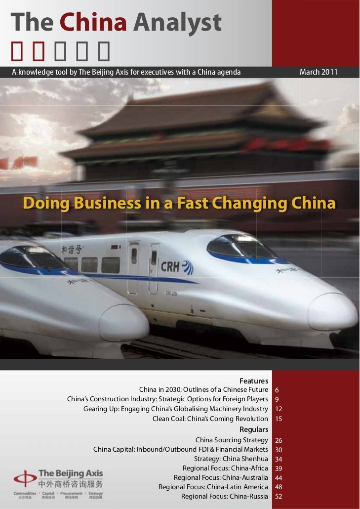 The China AnalystA knowledge tool by The Beijing Axis for executives with a China agenda                      March 2011  ...