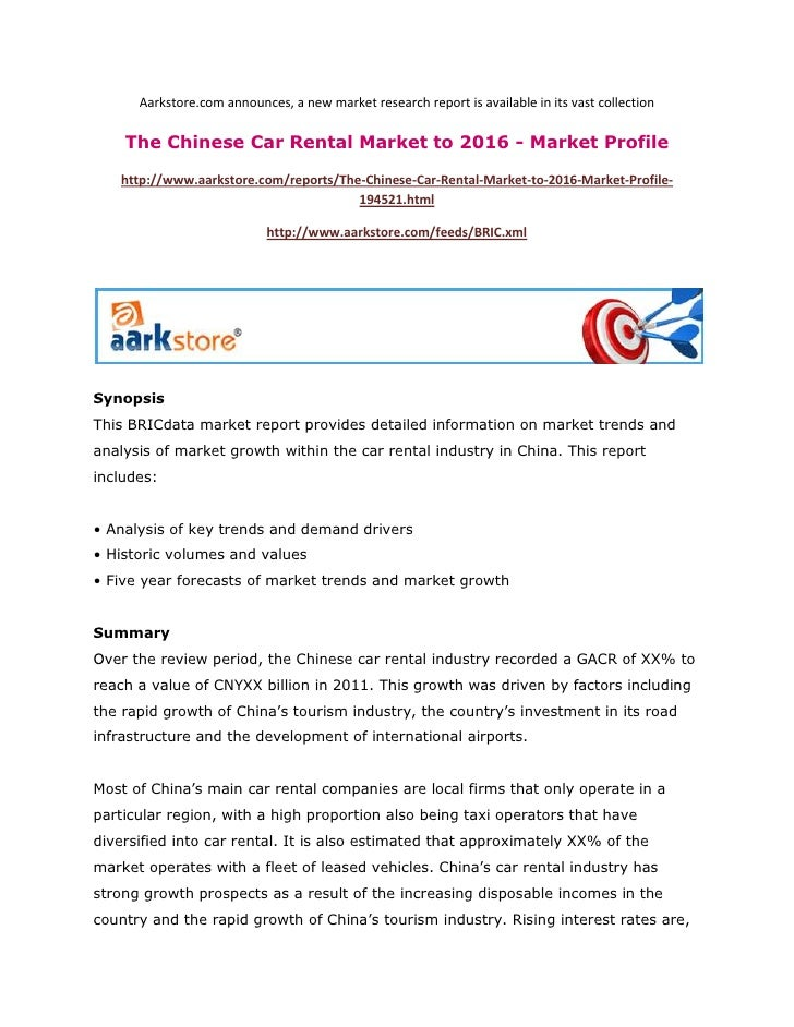 Aarkstore.com announces, a new market research report is available in its vast collection    The Chinese Car Rental Market...