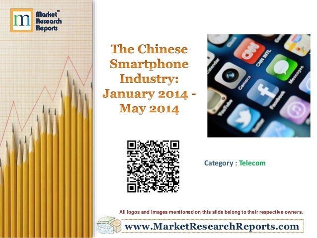 The Chinese Smartphone Industry - January 2014 - May 2014