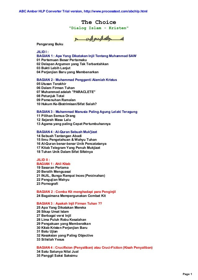 "ABC Amber HLP Converter Trial version, http://www.processtext.com/abchlp.html  The Choice ""Dialog Islam - Kristen""  Pengar..."