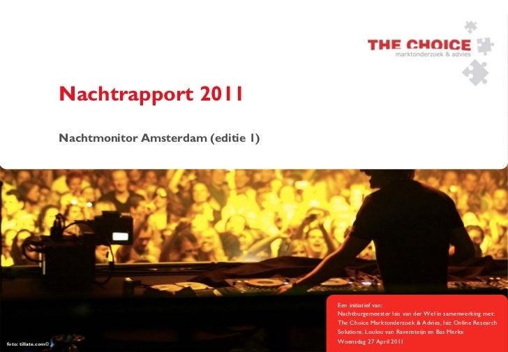 The Choice Nachtmonitor 2011
