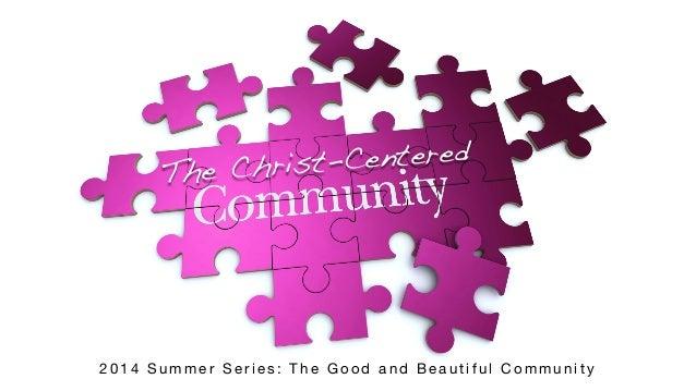 The Christ-Centered Community