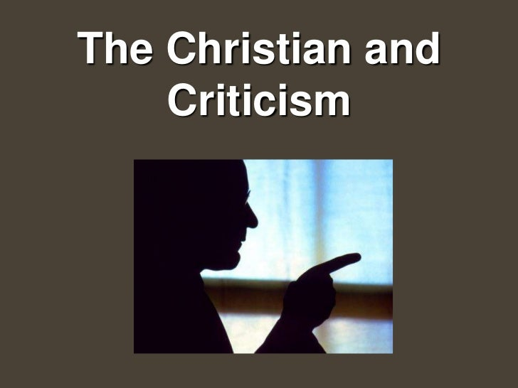 The Christian and    Criticism