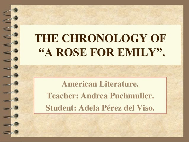 a rose for emily analysis thesis statement Ideas for striking essay topics for a rose for emily getting stuck on a subject for a book essay happens more often than not there are so many different interpretations that can be found for a book.