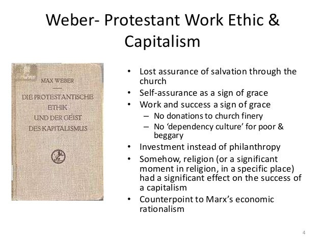 protestant work ethic weber thesis What clinches the weber thesis is that northern europe's declines in working hours coincide  which has finally slain the protestant work ethic in.