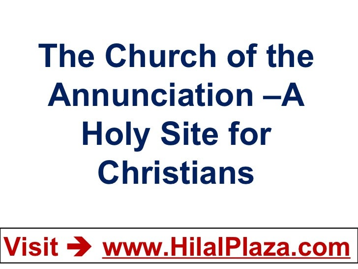 The Church of the Annunciation –A Holy Site for Christians