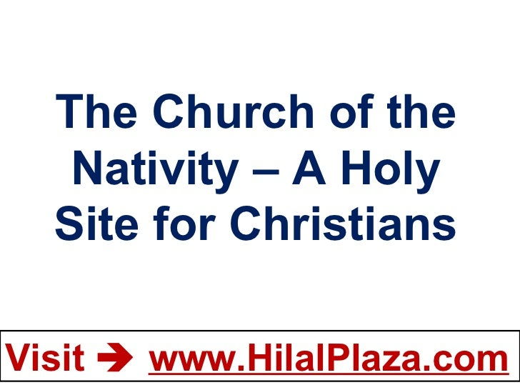 The Church of the Nativity – A Holy Site for Christians