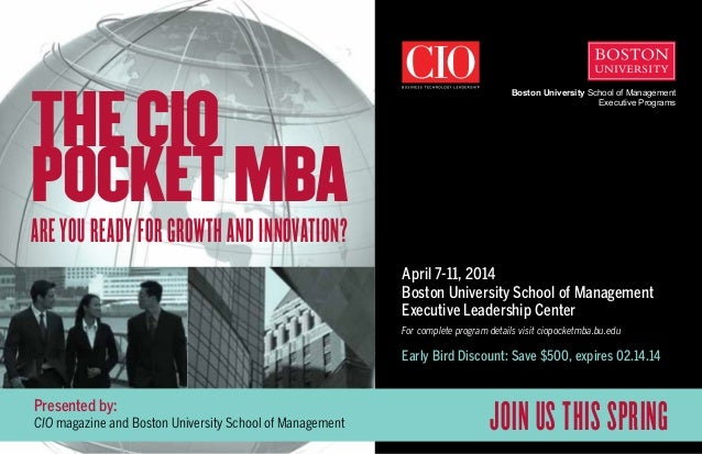 The CIO Pocket MBA  Boston University School of Management Executive Programs  Are You Ready for Growth and Innovation?  A...