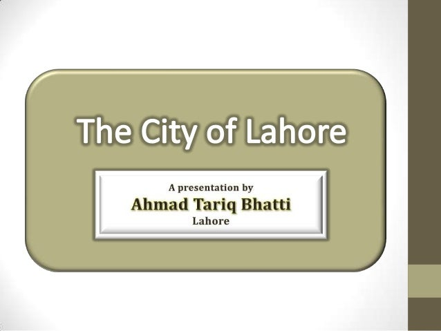 The City of Lahore