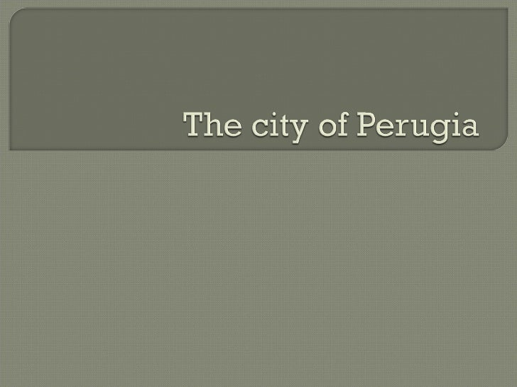 The city of_perugia