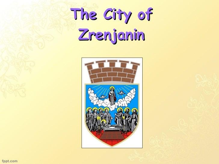 The city of zrenjanin, serbia