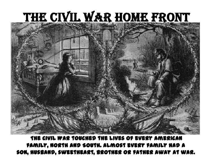 The Civil War Homefront