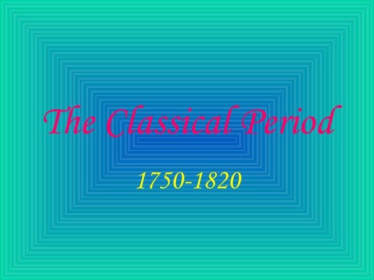 The Classical Period 1750-1820