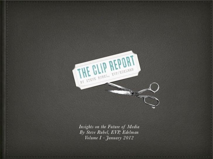 The Clip Report Volume 1