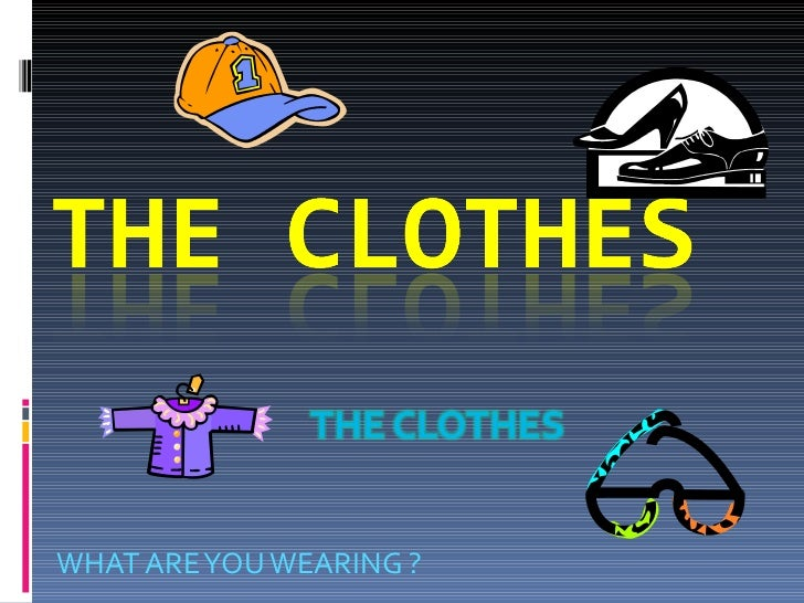The clothes power point