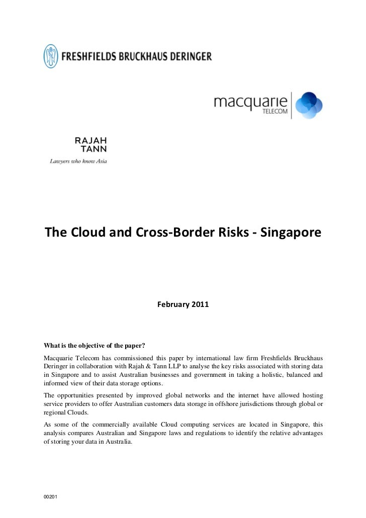 The Cloud and Cross-Border Risks - Singapore                                          February 2011What is the objective o...