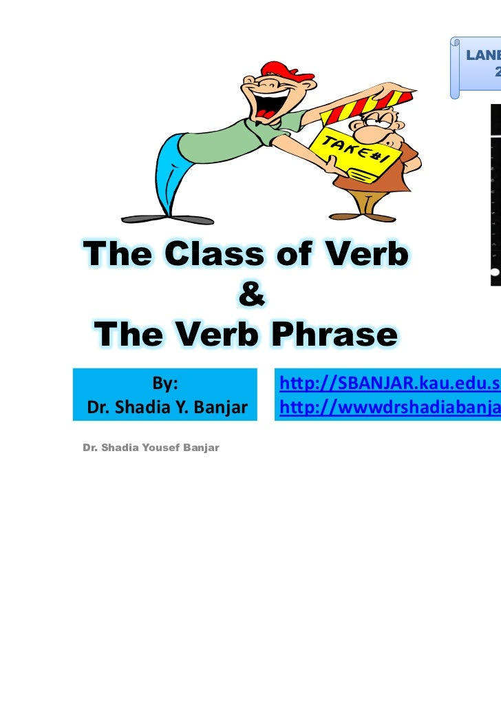 LANE 334 -EA: Syntax                                                 2011 – Term 2The Class of Verb        &              ...
