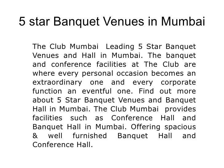 5 star Banquet Venues in Mumbai The Club Mumbai  Leading 5 Star Banquet Venues and Hall in Mumbai. The banquet and confere...