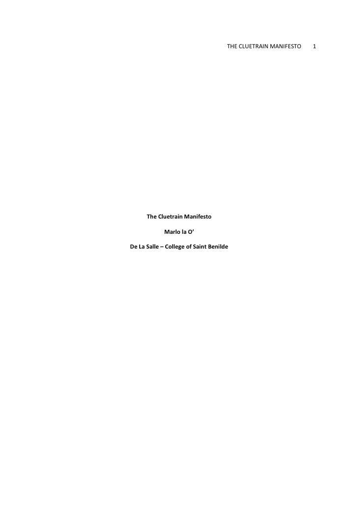 THE CLUETRAIN MANIFESTO   1           The Cluetrain Manifesto               Marlo la O'  De La Salle – College of Saint Be...