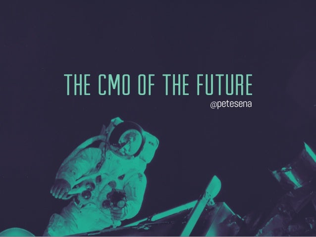 Who is The CMO of the Future?