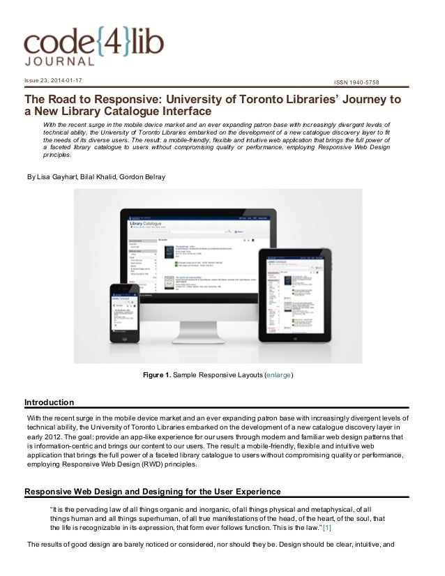 Issue 23, 2014­01­17  ISSN 1940­5758  The Road to Responsive: University of Toronto Libraries' Journey to a New Library Ca...