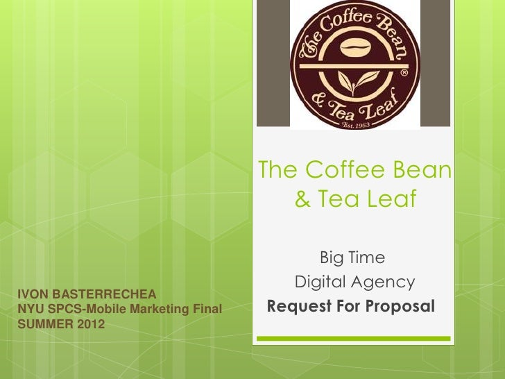 Mobile Marketing proposal for The Coffee Bean & Tea Leaf