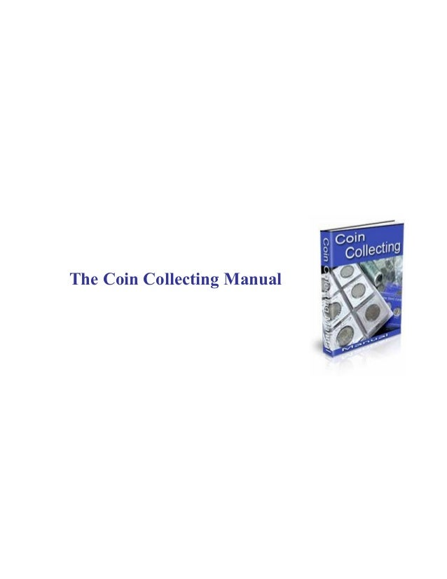 The coin collecting manual