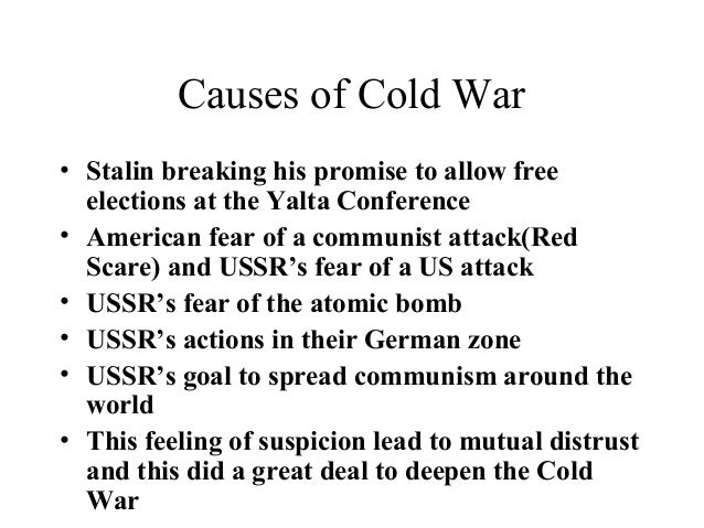 reasons that led to the escalation of the cold war between us and the soviet union A good working definition of the cold war could go like this: competition between the soviet union and the united states over ideologies, through other countries, without direct armed conflict.