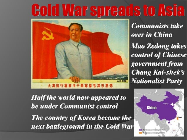 Beginning Cold War Cold War Spreads to Asia