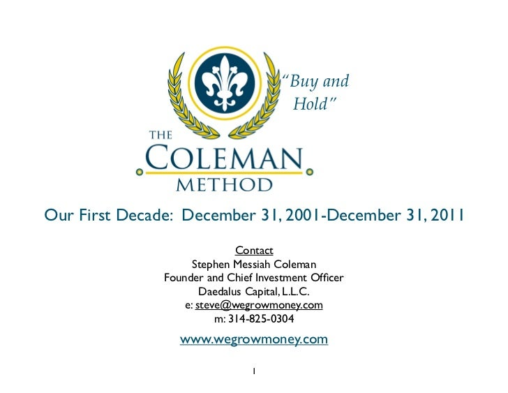 """Buy and                                      Hold""Our First Decade: December 31, 2001-December 31, 2011                  ..."