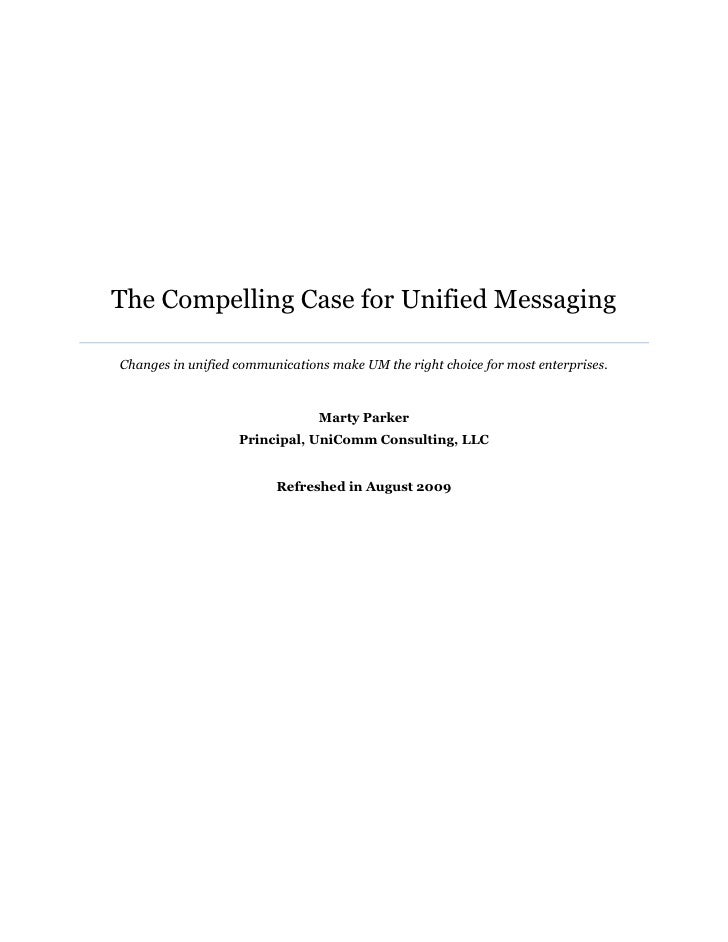 Microsoft Unified Communications - The Compelling Case for Unified Messaging Whitepaper