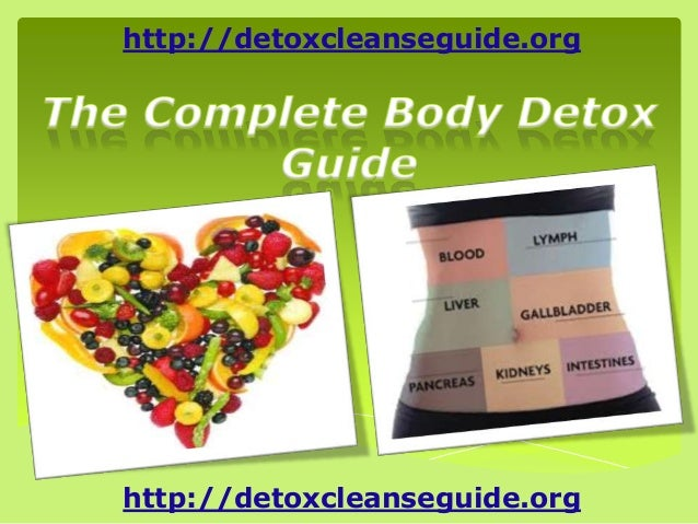 http://detoxcleanseguide.org http://detoxcleanseguide.org