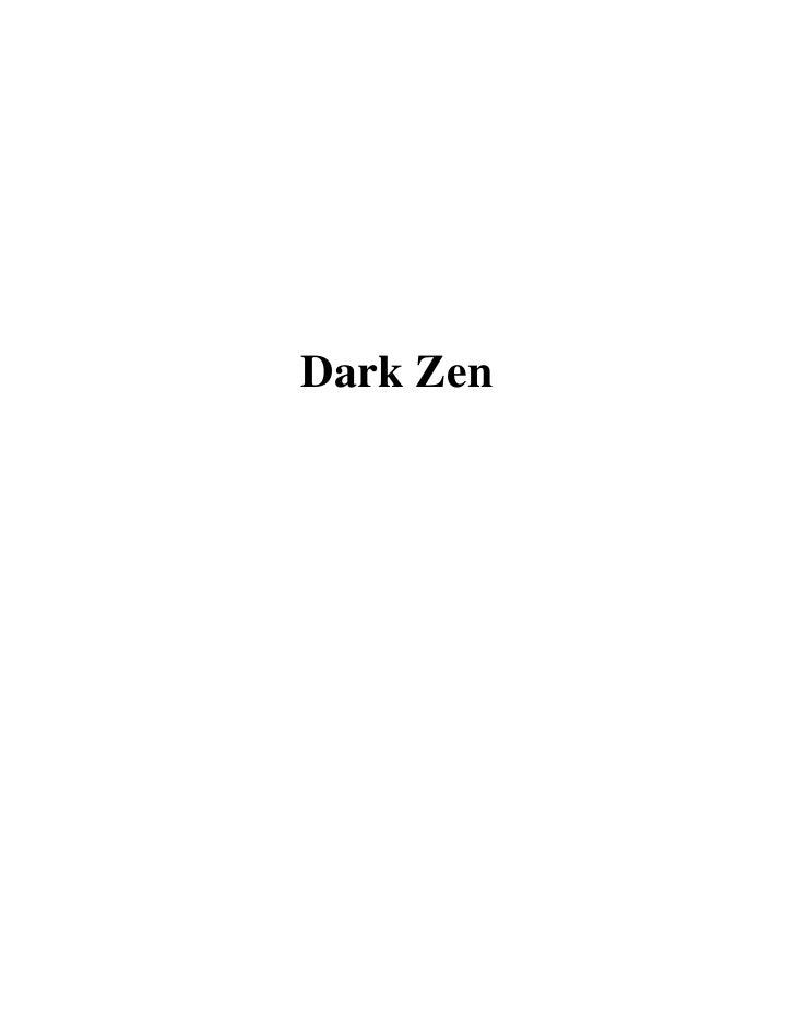 Dark Zen
