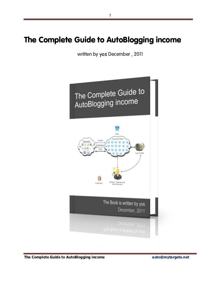 The complete guide to auto blogging income