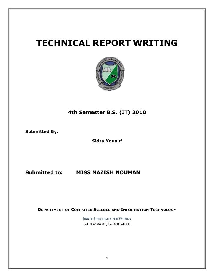 TECHNICAL REPORT WRITING                4th Semester B.S. (IT) 2010Submitted By:                           Sidra YousufSub...