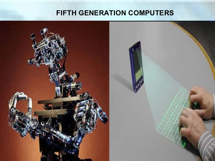 Fifth Generation Computers Robots Fifth Generation Computers