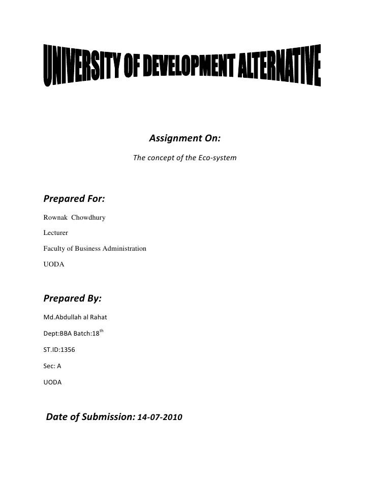 Assignment On:                              The concept of the Eco-system    Prepared For: Rownak Chowdhury  Lecturer  Fac...