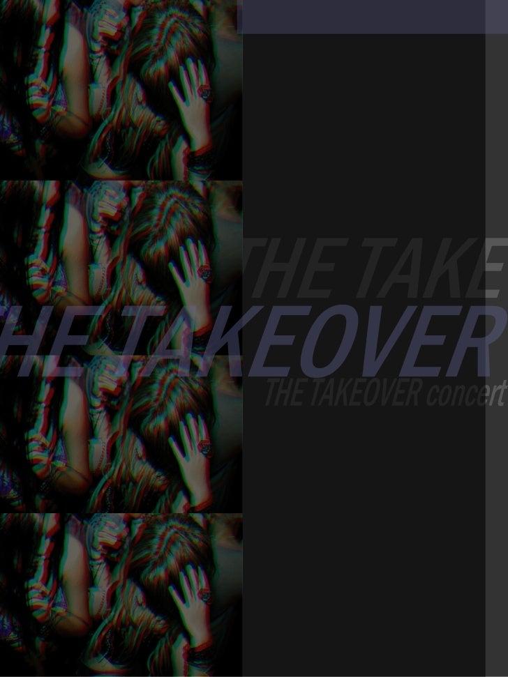 THE TAKEOVER THE TAKEOVER concert THE TAKEOVER