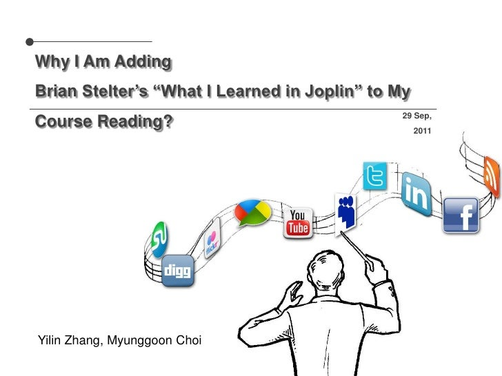 "Why I Am Adding<br />Brian Stelter's ""What I Learned in Joplin"" to My Course Reading?<br />29 Sep, 2011<br /> Yilin Zhang,..."