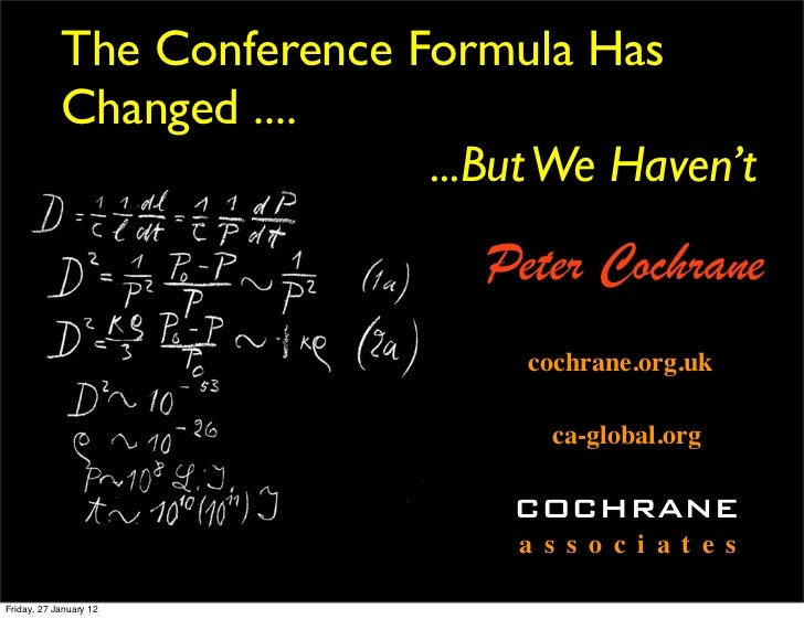 The Conference Formula Has            Changed ....                            ...But We Haven't                           ...