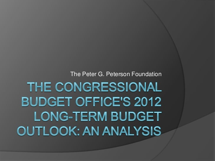 The congressional budget office's 2012 long term budget outlook