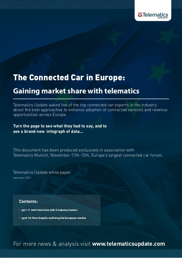 For more news & analysis visit www.telematicsupdate.com The Connected Car in Europe: Gaining market share with telematics ...