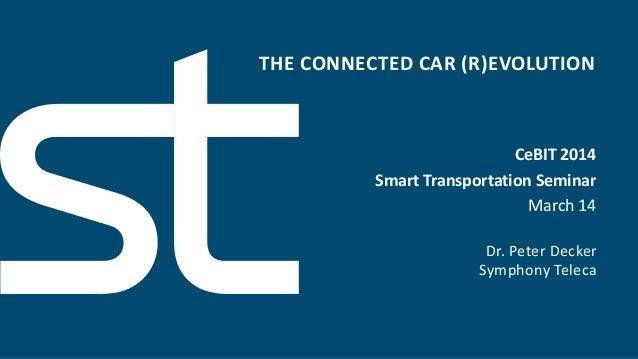Symphony Teleca - The Connected Car Revolution @ Cebit 2014