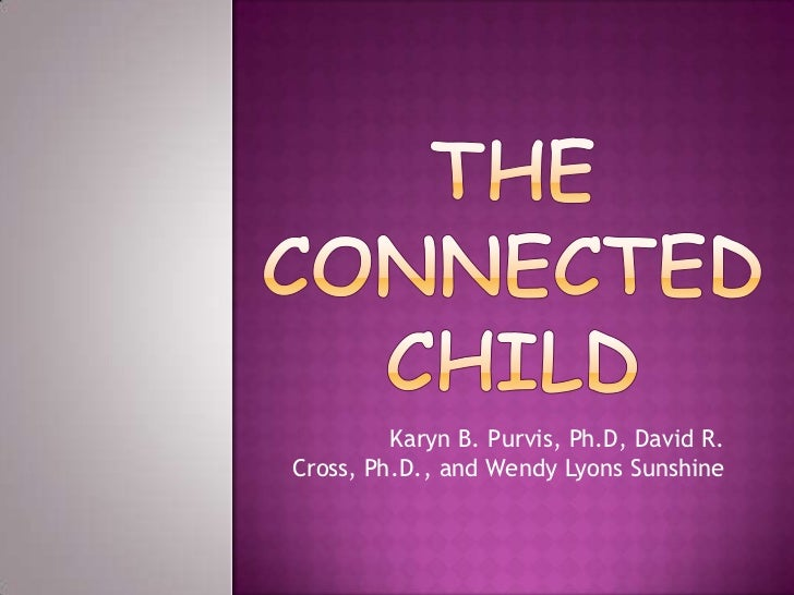 The connected child chapter 8